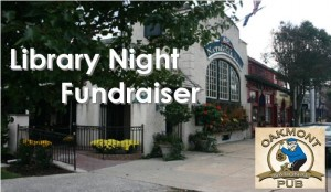 "picture of oakmont pub with ""library night fundraiser"" overlay"